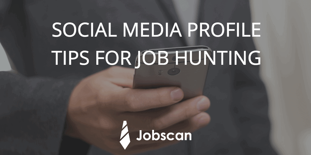 Make your social media profiles more professional while job hunting.
