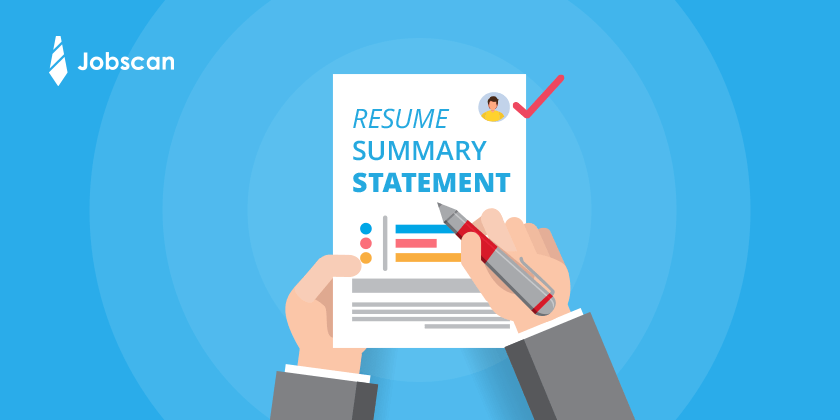 How to Write a Resume Summary Statement: Resume Summary Examples